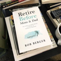 Reading: Retire Before Mom & Dad by Rob Berger